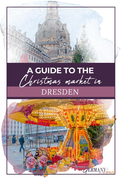 A Guide to the Dresden Christmas Market, Germany