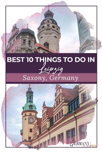 Best 10 Things to Do in Leipzig, Germany