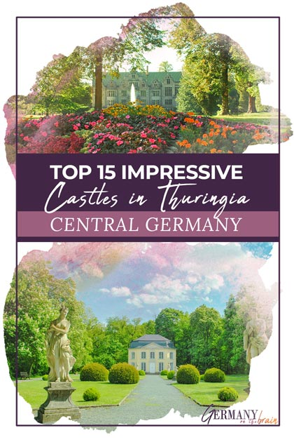 Top 15 Impressive Castles in Thuringia, Germany – Medieval to Renaissance