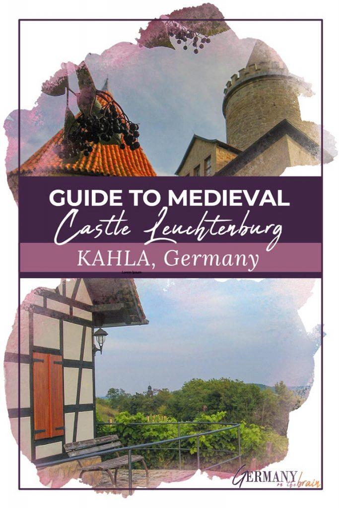 Guide to Medieval Castle Leuchtenburg in Kahla, Germany