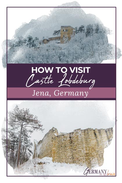 How to Visit Medieval Castle Lobdeburg in Jena, Germany