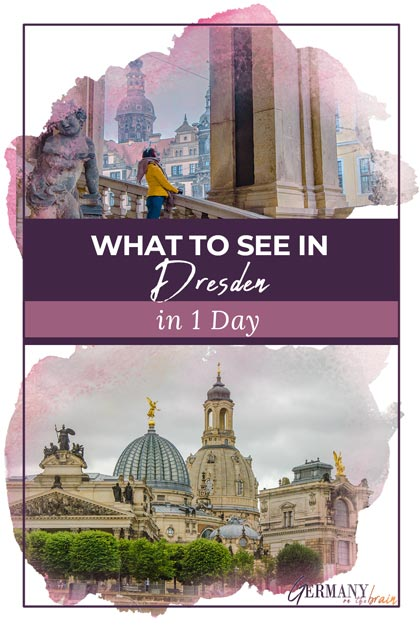 What to See in Dresden in 1 Day